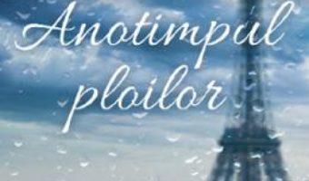 Cartea Anotimpul ploilor – Tatiana de Rosnay (download, pret, reducere)