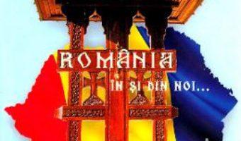 Cartea Romania in si din noi… – Stelian Gombos (download, pret, reducere)