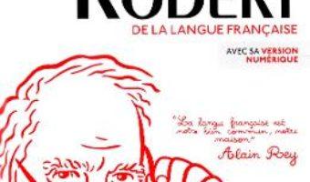 Cartea Le Petit Robert 2020 – Alain Rey (download, pret, reducere)
