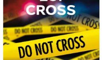 Cartea Justitia lui Cross – James Patterson (download, pret, reducere)