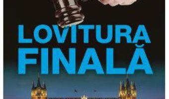 Cartea Lovitura finala – Michael Dobbs (download, pret, reducere)
