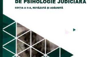 Cartea Tratat universitar de psihologie judiciara Ed.2 – Tudorel Badea Butoi (download, pret, reducere)
