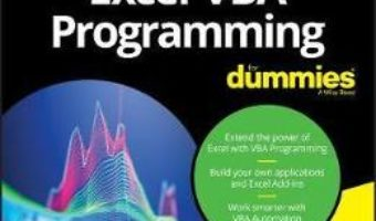 Cartea Excel VBA Programming For Dummies 5th Edition – Michael Alexander, John Walkenbach (download, pret, reducere)