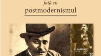 Cartea Caragiale fata cu postmodernismul – Iulian Baicus (download, pret, reducere)
