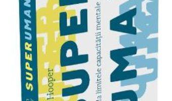 Cartea Superuman – Rowan Hooper (download, pret, reducere)