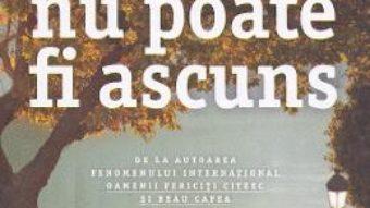 Cartea Ceea ce nu poate fi ascuns – Agnes Martin-Lugand (download, pret, reducere)