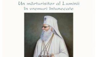 Cartea Patriarhul Nicodim Munteanu, un marturisitor al Luminii in vremuri intunecate (download, pret, reducere)