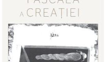 Cartea Vocatia pascala a creatiei – Preot Constantin Galeriu (download, pret, reducere)