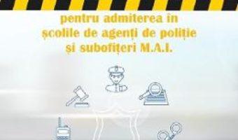 Cartea 2700 de exercitii tip grila pentru admiterea in scolile de agenti de politie si subofiteri – Mihaela Timingeriu (download, pret, reducere)