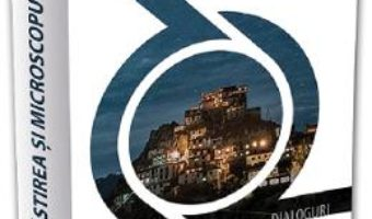 Cartea Manastirea si microscopul – Dalai Lama (download, pret, reducere)