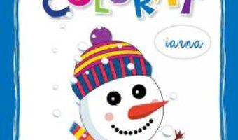 Cartea Cartea mea de colorat: Iarna (download, pret, reducere)