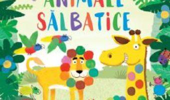 Cartea Pictez cu degetele. Animale salbatice – Kate Daubney (download, pret, reducere)