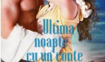 Cartea Ultima noapte cu un conte – Kelly Bowen (download, pret, reducere)