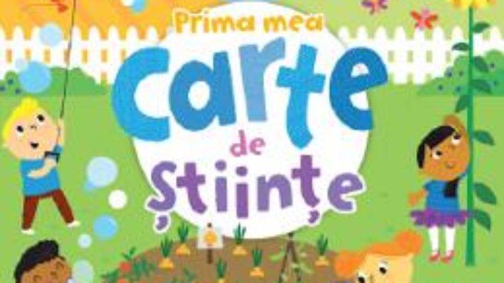 Cartea Prima mea carte de stiinte – Jacqueline McCann (download, pret, reducere)