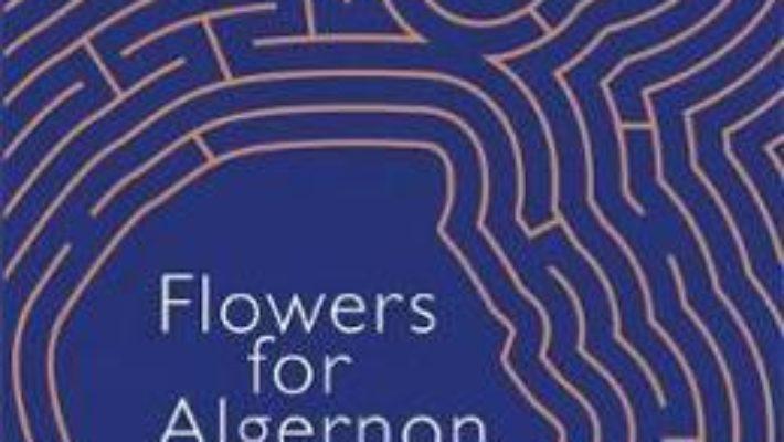 Cartea flowers for algernon (download, pret, reducere)