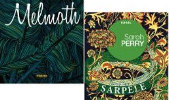 Cartea Pachet Sarah Perry. 2 carti: Sarpele din Essex+Melmoth – Sarah Perry (download, pret, reducere)