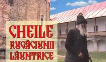 Cartea Cheile rugaciunii launtrice. Indrumari pentru pelerin (download, pret, reducere)