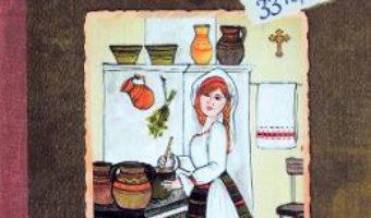 Cartea Retete istorice din bucataria satului – Norica Birzotescu (download, pret, reducere)