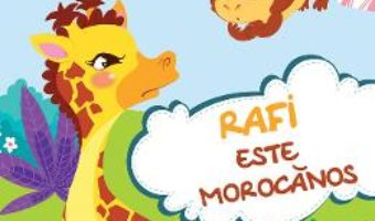 Cartea Rafi este morocanos – Celine Lamour-Crochet, Sandrine Lamour (download, pret, reducere)