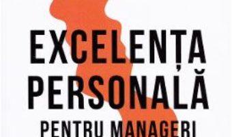 Cartea Excelenta personala pentru manageri – Michael Karl Schroeder (download, pret, reducere)