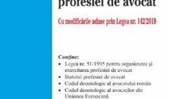 Cartea Legislatia profesiei de avocat ed. 2 act. la 23 iulie 2019 (download, pret, reducere)