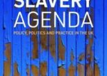 Cartea The Modern Slavery Agenda: Policy, Politics and Practice (download, pret, reducere)