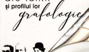 Cartea Personalitati ale lumii si profilul lor grafologic. Vol. II. – Radu Constantin (download, pret, reducere)