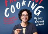 Cartea Just a French Guy Cooking: Easy recipes and kitchen hacks for rookies – Alexis Gabriel Ainouz (download, pret, reducere)