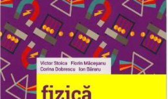 Cartea Fizica – Clasa 6 – Probleme si experimente – Florin Macesanu, Victor Stoica (download, pret, reducere)
