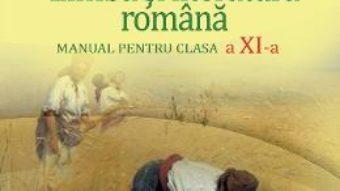 Cartea Limba si literatura romana – Clasa 11 – Manual – Florin Ionita, Adrian Costache (download, pret, reducere)