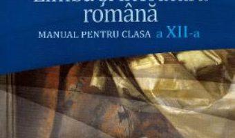 Cartea Limba si literatura romana – Clasa 12 – Manual – Mircea Martin (download, pret, reducere)