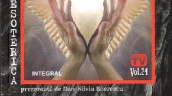 Cartea Esoterica Vol.23: Sfintii printre noi – Dan-Silviu Boerescu (download, pret, reducere)