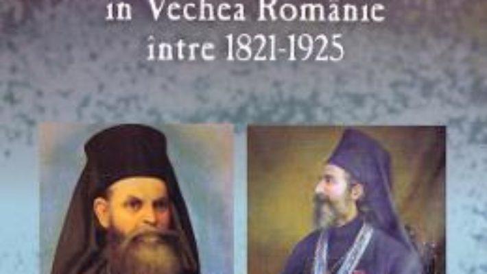Cartea Stat si Biserica in Vechea Romanie intre 1821-1925 – Paul Brusanowski (download, pret, reducere)