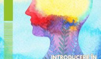 Cartea Introducere in psihoterapie vol.1 – Daniela Ionescu (download, pret, reducere)