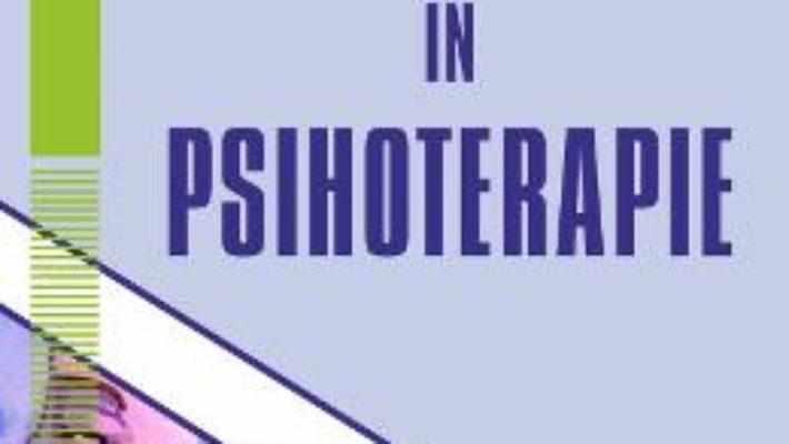 Cartea Introducere in psihoterapie vol.2 – Daniela Ionescu (download, pret, reducere)