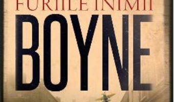 Cartea Furiile inimii – John Boyne (download, pret, reducere)
