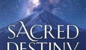 Cartea Sacred Destiny Oracle: A 52-Card Deck to Discover the Landscape of Your Soul – Denise Linn (download, pret, reducere)