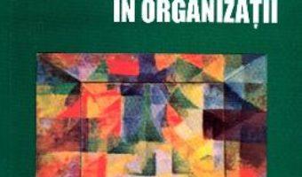 Cartea Tipuri si tehnici de comunicare in organizatii – Rosemarie Haines (download, pret, reducere)