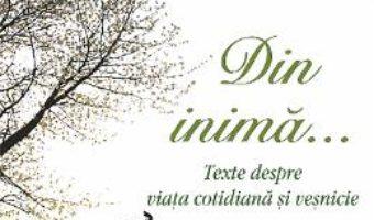 Cartea Din inima… – Eleftherios G. Eleftheriadis (download, pret, reducere)
