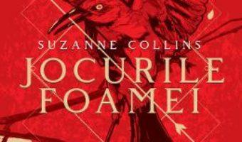 Cartea Jocurile foamei. Seria Jocurile foamei. Vol.1 – Suzanne Collins (download, pret, reducere)