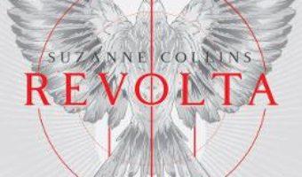 Cartea Revolta. Seria Jocurile foamei. Vol.3 – Suzanne Collins (download, pret, reducere)