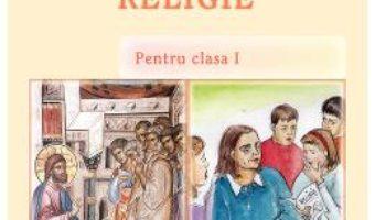Cartea Religie – Clasa 1 – Monica Opris, Dorin Opris (download, pret, reducere)