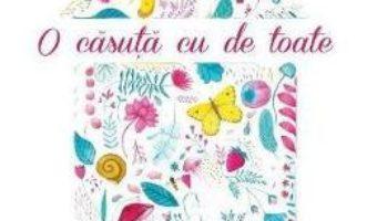 Download  O casuta cu de toate – Simona Epure PDF Online
