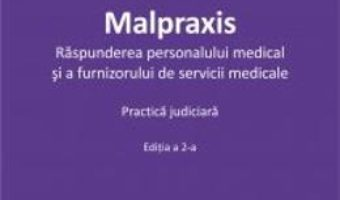 Download  Malpraxis ed.2 – Roxana Maria Calin PDF Online