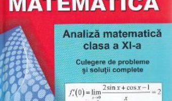 Download  Matematica – Clasa a 11-a – Analiza matematica. Culegere de probleme – Marius Dragomir PDF Online