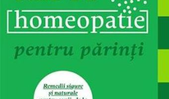 Download  Ghid de homeopatie pentru parinti – Shelley Keneipp PDF Online