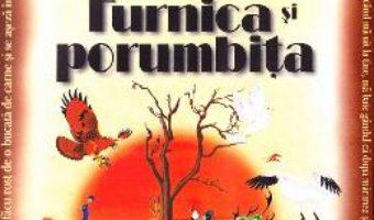 Download  Furnica si porumbita ed.2016 – Lev Nikolaevici Tolstoi PDF Online