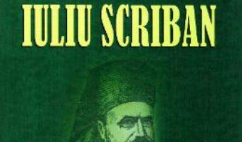 Download  Arhimandritul Iuliu Scriban si Oastea Domnului PDF Online