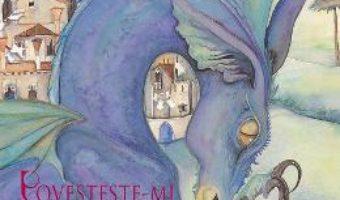 Download  Povesteste-mi despre dragoni – Jackie Morris PDF Online