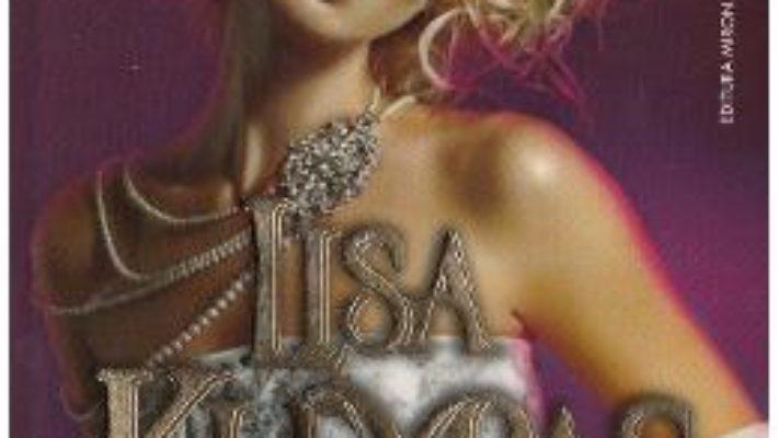 Cartea Dorinte interzise – Lisa Kleypas (download, pret, reducere)